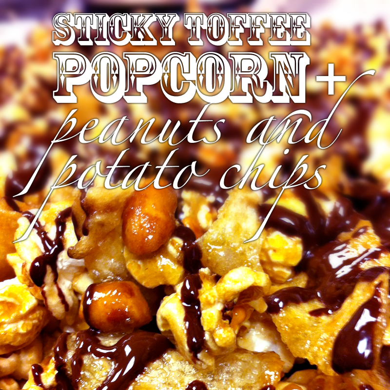 Sticky Toffee Popcorn with Potato Chips ~ www.thepigandquill.com