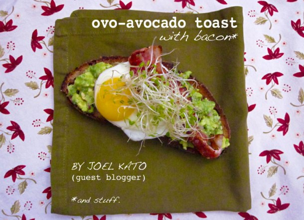 Avocado Toast with Fried Egg & Bacon   the pig & quill