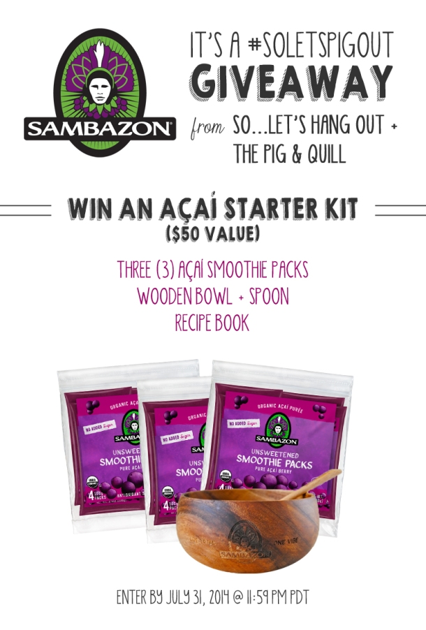 Sambazon Acai Giveaway - Enter by 7/31/14 | www.thepigandquill.com | #SoLetsPigOut