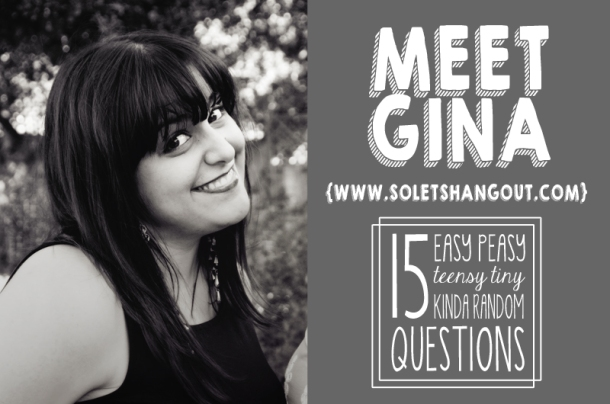 15 Questions with Gina Marie from So...Let's Hang Out | www.thepigandquill.com | #soletspigout