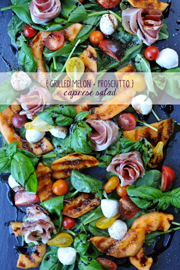 Grilled Melon and Prosciutto Caprese | www.thepigandquill.com | #grainfree #summer #salad